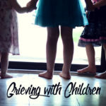 Grieving with Children